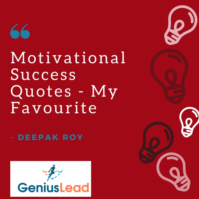 Motivational Success Quotes - My Favourite